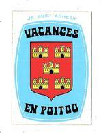 11201 - Carte BLASON ADHESIF, Vacances En POITOU - Frankrijk