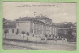 SAINT CHAMOND : Hôpital Auxiliaire N° 10, Croix Rouge Française. Ecole Primaire Supérieure De Jeunes Filles . 2 Scans. - Saint Chamond