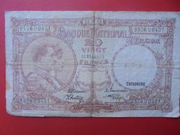 BELGIQUE 20 FRANCS 25-7-41 CIRCULER (B.5) - [ 2] 1831-... : Reino De Bélgica