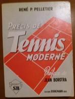 C1   Pelletier PRECIS DE TENNIS MODERNE Illustre PORT INCLUS France - Boeken