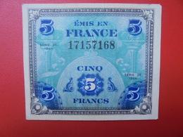 FRANCE 5 FRANCS 1944 CIRCULER BELLE QUALITE (B.5) - 1944 Flagge/Frankreich