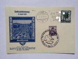 1938 DR Postkarte Linz Pmk Volksabstimmung Österreich, Tag Des Großdeutschen Reichs Wien - Brieven En Documenten