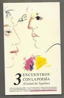 3 Encuentros Con La Poesía Ciudad De Águilas - ENCUENTROS CON LA POESÍA (3º. 1999. Águilas-Murcia)  ENCUENTROS CON LA - Poetry
