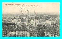 A760 / 409 64 - PAU Quartier Et Eglise Saint Jacques - Pau