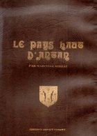 54. Longwy-Bas En Cartes Postales Et Photos. Le Pays-Haut D'antan Tome 3. Marcelle Rideau. Editions IMPACT Longwy 1986 - Longwy