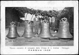 Italia / Italien / Italy: Nuovo Concerto Di Campane Della Chiesa Di Sant'Andrea - Viareggio PASQUA 1938 - Viareggio