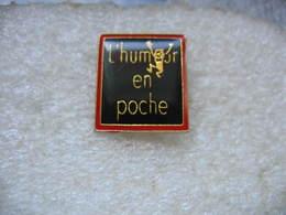 """Pin's """"L'humeur En Poche"""" - Non Classés"""