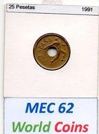 MEC 62 - REPUBLICA ESPANHOLA 25 PESETAS 1991 - Spanien