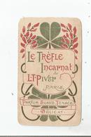 LE TREFLE INCARNAT CARTE PARFUMEE ANCIENNE CALENDRIER DE L T PIVER PARIS 1901 - Anciennes (jusque 1960)