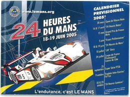 CP 24 HEURES DU MANS - 18 -19 JUIN 2005 - Calendrier Prévisionnel - Le Mans