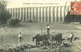 CHAUMONT (52)  - Le Viaduc  -- Un Attelage, Fenaison - Chaumont