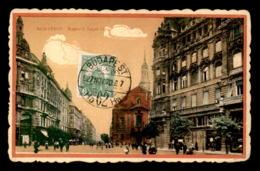 HONGRIE - BUDAPEST - KOSSUTH LAJOS UTCA - Hongrie