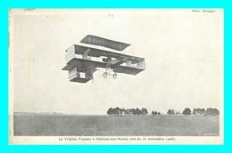 A752 / 111   Triplan Farman à Chalons Sur Marne ( Avion ) - Vecchi Documenti