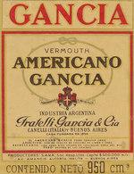 AN 537 / ETIQUETTE    GANCIA  VERMOUTH AMERICANON  FRATELLI GANCIA & Cie - Etiquettes
