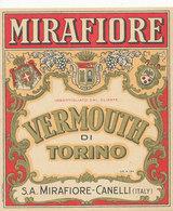 AN 538 / ETIQUETTE   MIRAFIORE VERMOUTH DI TORINO   MIRAFIORE -CANELLI ITALY - Etiquettes