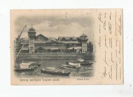ROYAL BOMBAY YACHT CLUB 1902 - Inde