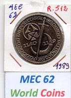 MEC 62 - PORTUGAL 250 ESCUDOS 1989 BATALHA DE OURIQUE FUNDACAO DE PORTUGAL 1139-1140 - R.512 - Portugal