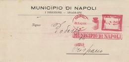 Napoli. 1942. Affrancatura Meccanica Rossa MUNICIPIO DI NAPOLI 0,25, Su Lettera Completa Di Testo - Affrancature Meccaniche Rosse (EMA)