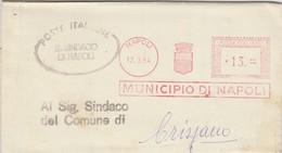 Napoli. 1952. Affrancatura Meccanica Rossa MUNICIPIO DI NAPOLI 13 + Ovale IL SINDACO..., Su Modulo - Affrancature Meccaniche Rosse (EMA)
