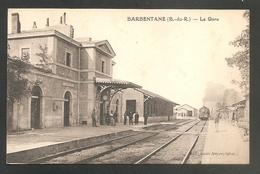 BARBENTANE (B.du.R.) -- La Gare -- GARE - TRAIN - France