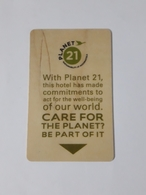HOTEL KEYCARD -  (  PLANET 21  HOTEL   ) - Hotelkarten