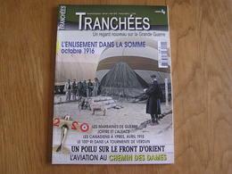 TRANCHEES N° 4 Guerre 14 18  Charbonnages Pas De Calais Ypres Ieper Canadien Marraines De Guerre Somme Verdun Aviation - Guerra 1914-18