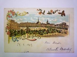 2019 - 2091  GRUSS  Aus  LEIPZIG  1903    - Leipzig