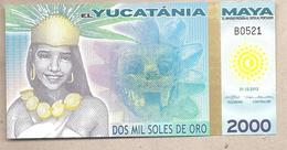 Yucatania - Banconota Di Fantasia Non Circolata FDS Da 2.000 Soles De Oro - 2012 - Non Classificati
