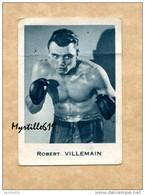 Robert Villemain - Boxe - Image Cibon - N° 89 - Nouvelle Collection 1951- Champion D'Europe Mi-moyen 1947 - Boksen