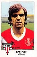 PIE.T.19-8019 : FOOTBALL 1979. IMAGE PANINI N°136.  MONACO. A.S.M. JEAN PETIT - Soccer