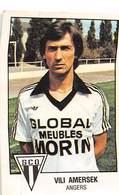 PIE.T.19-8032 : FOOTBALL 1979. IMAGE PANINI N° 8.  S. .C .O. ANGERS. VILI AMERSEK. - Soccer