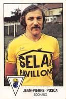 PIE.T.19-8035 : FOOTBALL 1979. IMAGE PANINI N° 278. SOCHAUX. JEAN-PIERRE POSCA. - Soccer