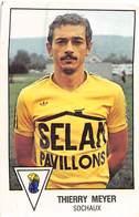 PIE.T.19-8040 : FOOTBALL 1979. IMAGE PANINI N° 288. SOCHAUX. THIERRY MEYER. - Soccer