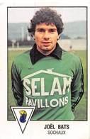 PIE.T.19-8041 : FOOTBALL 1979. IMAGE PANINI N° 285. SOCHAUX. JOËL BATS. - Non Classés