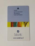 HOTEL KEYCARD -  (  ISTROTEL    )    ISREAL - Hotelkarten