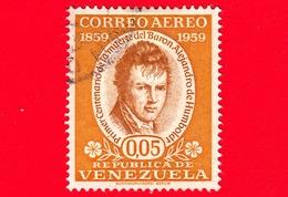 VENEZUELA - Usato - 1960 - 100 Anni Della Morte Di Alexander Von Humboldt (1959) - 0.05 P. Aerea - Venezuela