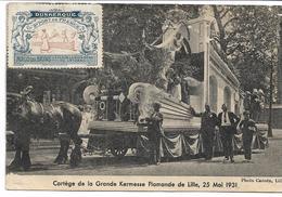 CP NORD LILLE Char De La Prospérité Union Des Commerçants  Porte Des Postes  Cortège De La Grande Kermesse Flamande 1931 - Lille