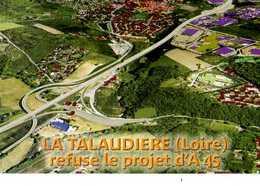 42 LA TALAUDIERE  Refuse Le Projet D'A 45, Carte A Adresser Au President J Chirac Palais De L'Elysee - Other Municipalities