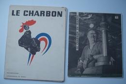 LOT De DEUX DOCUMENTATIONS SUR LES CHARBONNAGES DE FRANCE .1959 - 1960 . MINEURS . MINES . - 1950 à Nos Jours