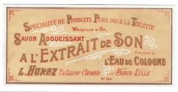 Etiquette Ancienne Savon Adoussissant à L'Extrait De Son - L. HUREZ Parfumeur Chimiste Paris - Lille - Voir Scan - Etiquettes