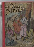 Henri LETURQUE - LE GRAND SERPENT - Livres, BD, Revues