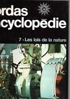 Bordas Encyclopédie 7 - Les Lois De La Nature (TBE+) - Encyclopédies