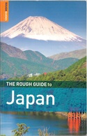 The Rough Guide To Japan - 2008 (comme Neuf) - Exploration/Voyages