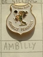 PIN'S FOOTBALL - F.C AMBILLY FEMININ - HAUTE SAVOIE - Voetbal