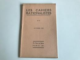 Les Cahiers RATIONALISTES - N°43 Octobre 1935 - Psychology/Philosophy