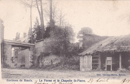 619 Roeulx La Ferme Et La Chapelle St Pierre - Le Roeulx