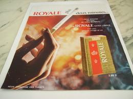 ANCIENNE PUBLICITE 2 MN DE PLUS CIGARETTE ROYALE 1968 - Tabac (objets Liés)