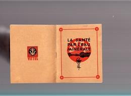 La Santé Par L'eau Minérale Vittel Hépar / Plaquette 16 Pages Sur Ses Bienfaits ! / 10 X 13 Cm - Publicités