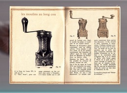 Magasins J / Café Granji / Histoire Des Moulins à Café / 1961 / Plaquette Illustrée 20 Pages - Publicités