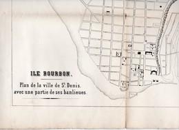 Saint Denis (Ile Bourbon La Réunion) Plan De La Ville Et D'une Partie De La Banlieue (PPP11225) - Topographical Maps